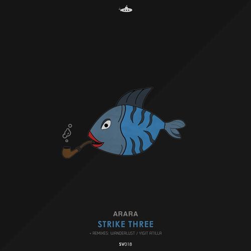 OUT NOW: Arara - Strike Three EP