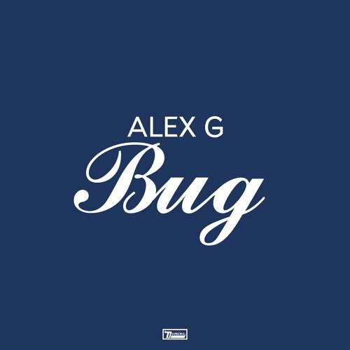 Alex G - Bug