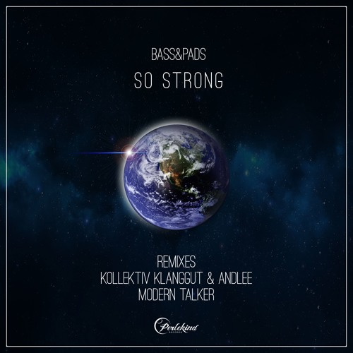 Magillian, Eri2, Bass&Pads - So Strong EP