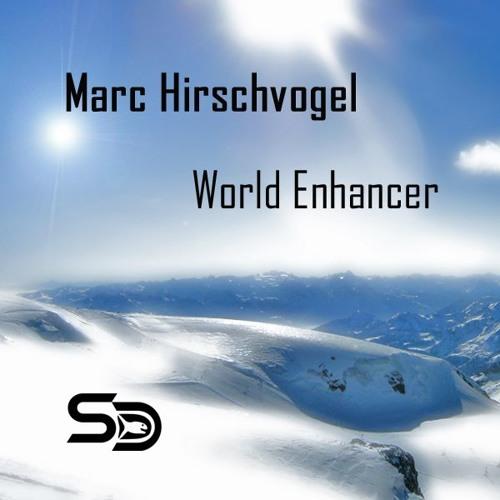 Marc Hirschvogel - World Enhancer