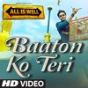 All Is Well Baaton Ko Teri - DJ Aks - 2015 fUl version