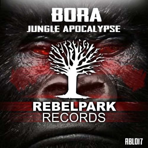 Bora - Jungle Apocalypse (RBL017)