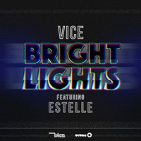 DJ Vice - Bright Lights (Ft. Estelle)