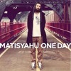 One Day _ Matisyahu (Lohitmix)( Free Download)