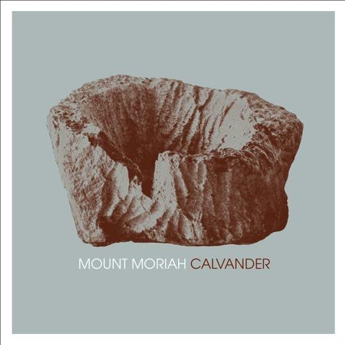 "Mount Moriah ""Calvander"""