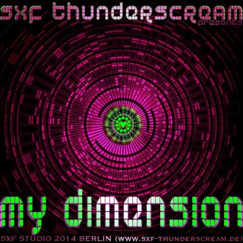 SXF Thunderscream - My Dimension