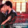 Dance Ke Legend (Insane Remix)