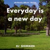 Everyday is a new day - House, Vol.4