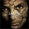 KLM017 - L.O.O.P -  Like This [Inc. Boom / Sample Dance] __OUT NOW__