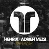 Henrix & Adrien Mezsi - Raverz (Original Mix)
