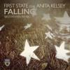 First State Ft Anita Kelsey - Falling (Sied Van Riel Remix) Out Now!