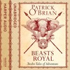 Beasts Royal: Twelve Tales of Adventure, By Patrick O'Brian, Read by Robert Hardy