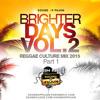 Brighter Days Vol.2 Reggae Culture Mix 2015 Part 1