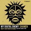 FREE DOWNLOAD - My Digital Enemy - [Shamen] - (Maff Boothroyd Remix)