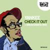 Yankee - Check It Out (BreaksMafia Remix)