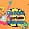Dhoom Mahcaao Dhoom   Titile Song