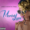 @Mariahlynnboss - Once Upon A Time (I was a hoe) Produced By @thirstpro