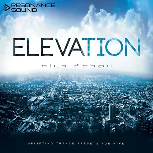 Aiyn Zahev Sounds – Elevation for HIVE