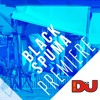 PREMIERE: Black Spuma 'Hype Around'