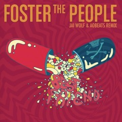 Foster the People- Best Friend (Jai Wolf x AObeat Remix)