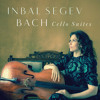 Inbal Segev - Bach's Cello Suite No. 6 in D Major, BWV 1012: Gigue
