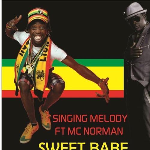 Sweet babe (Remix)Singing Melody Feat Mc Norman