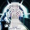Rafii - Alone (Reatch Remix)