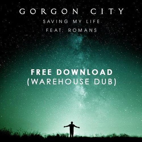 Saving My Life (Warehouse Dub) - Free Download
