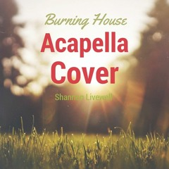 Cam - Burning House (Acapella Cover)