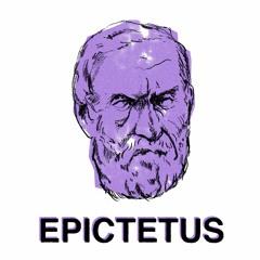 The Stoic Life with Epictetus (Part One)