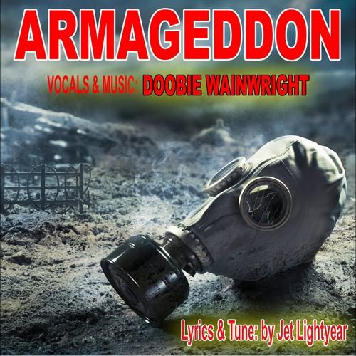 11: Armageddon - Doobie Wainwright