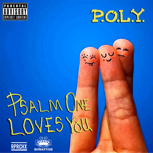 P.O.L.Y. - PSALM ONE LOVES YOU