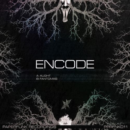 ENCODE - AUGHT (PPRFNK011)