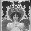CLARIBEL: Come Back To Erin Take Two