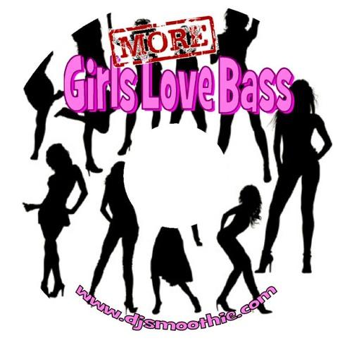 MORE Girls Love Bass