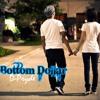 D - Pryde - Bottom Dollar Lyrics