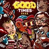 Download Griz & Big Gigantic - Good Times Roll (KNNO VIP) Mp3