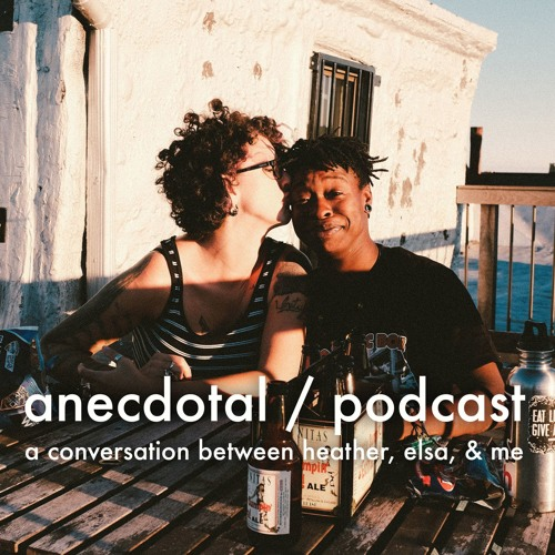 anecdotal 15.09.22: on being in an interracial lesbian relationship, #blacklivesmatter, and love