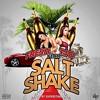 Salt Shake Ft. Franky2Fresh (Prod. by SuperstaarBeats)