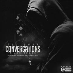 Tsu Surf Ft Joe Budden - Conversations