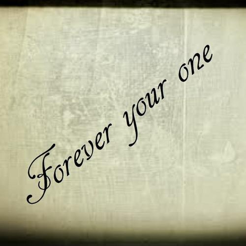 Forever your one - Yabanci Müzik