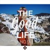 Sensual Musique presents: The Good Life Chapter IX