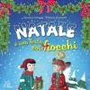Ora che è Natale, di D. Cologgi e V. Giannelli