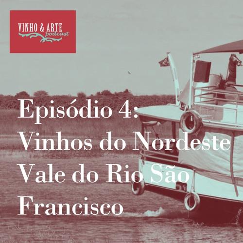 004 - Vinhos do Nordeste - Vale do Rio São Francisco