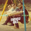 When We Were Young By Breakdlaw Mathew Gold Album Cover