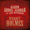 Kareem Abdul-Jabbar introduces Mycroft Holmes