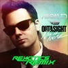 Outasight, and Ason ID - Now or Never (Swedish Winter) (Rexotics Mashup)