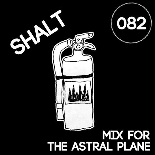 SHALT Mix For The Astral Plane