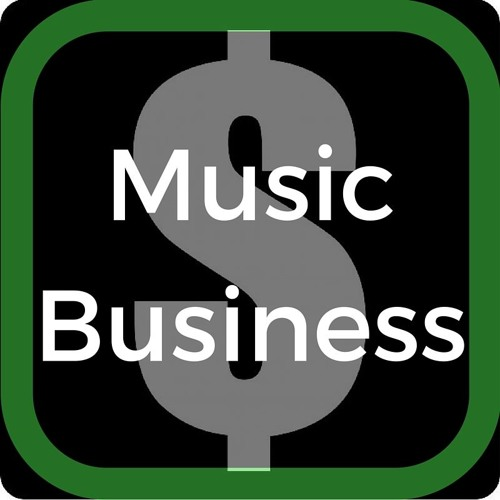 ATTENTION, MUSICIANS: You need to figure out where money is made.