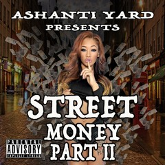 Street Money Pt 2